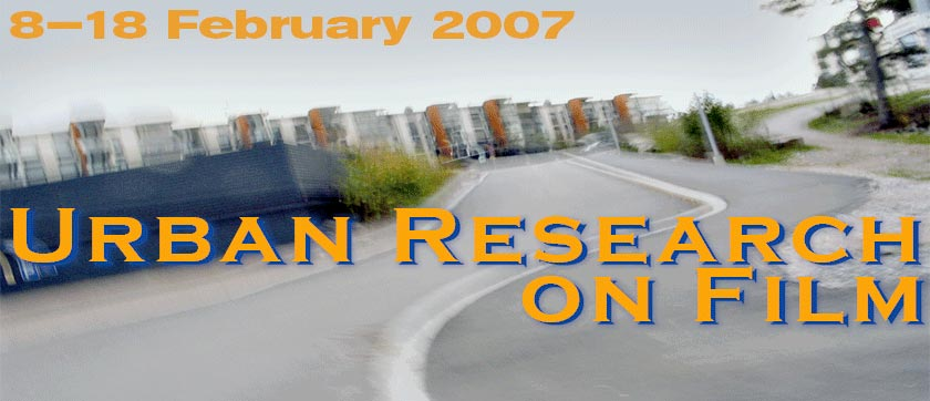 Urban research on Film, Directors Lounge 2007