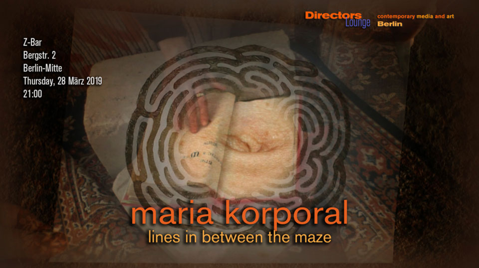 Directors Lounge Screening - Maria Korporal - Lines in Between the Maze