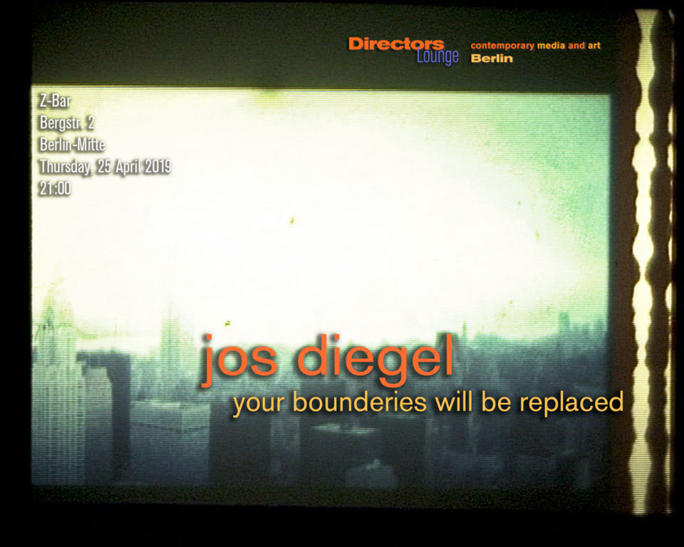 Directors Lounge Screening - Jos Diegel | Your Bounderies Will be Replaced