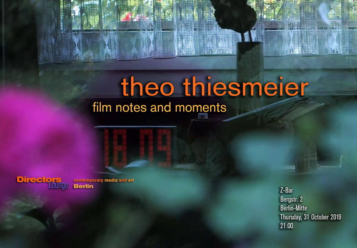 Directors Lounge Screening Theo Thiesmeier Film Notes and Moments